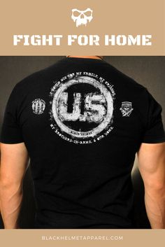 Fight For Home Army T-Shirt | Black Helmet