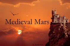 A future terraformed Mars, collapsed back into a Medieval era...  http://www.amazon.com/Medieval-Mars-Novella-Travis-Perry-ebook/dp/B00LMAWJNS/ref=sr_1_1?s=books&ie=UTF8&qid=1405730063&sr=1-1&keywords=medieval+mars