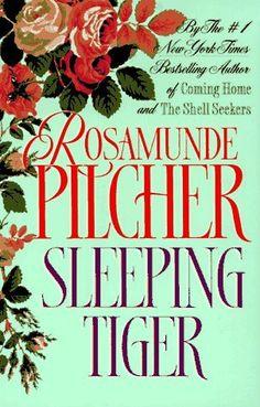 Sleeping Tiger by Rosamunde Pilcher, http://www.amazon.com/dp/0312961251/ref=cm_sw_r_pi_dp_QxDVqb1ZDRCQ9