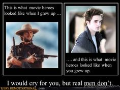 I don't know...I didn't grow up w/Clint...sensitive man is in?