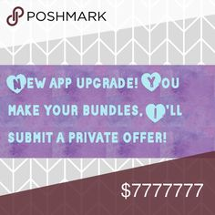 Private Offers! App Upgrade! I'll be offering private discounted offers to all items added to a bundle. Even if it's just one item! Bags