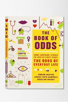 The Book of Odds: From Lightning Strikes To Love At First Sight, The Odds Of Everyday Life By Amram Shapiro, Louise Firth Campbell & Rosalind Wright