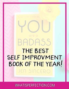 Want an easy self improvement book to read that will boost your confidence, make you feel awesome and propel you to go after your dreams? Come check out the badass book - you are a bad ass by jen sincero and learn about how to over come your fear and live the life you desire.