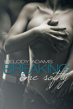 Breaking Me Softly (English Edition) (Fighting Hearts Book 1) by Melody Adams, http://www.amazon.com/dp/B00M8EQOAQ/ref=cm_sw_r_pi_dp_PM16tb1GDQB6S
