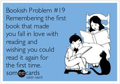 Bookish Problem #19 Remembering the first book that made you fall in love with reading and wishing you could read it again for the first time.