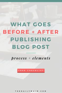 Here's everything you need to know about before + after publishing a blog post (free checklist!) // The blogging process doesn't stop right after you publish your post. In fact, what you do after you publish your post creates a big impact on your content.