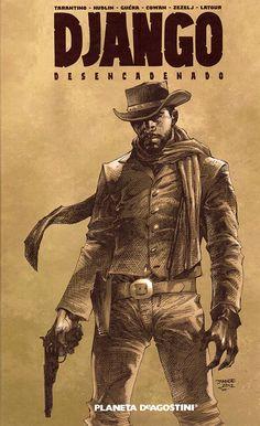"""Una del Oeste (1) : """"Django Desencadenado"""" convertido en cómic tan imprescindible como la película"""