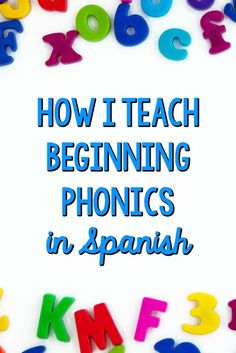 How I Teach Beginning Phonics in Spanish