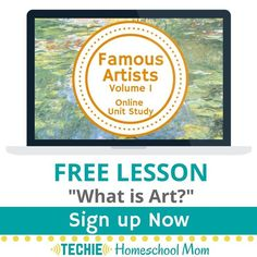 """Sign up for your free """"What is Art?"""" lesson & try out the Famous Artists Online Unit Study. This online homeschool course integrates multiple subjects for multiple ages of students. Access websites and videos and complete digital projects. With Online Unit Studies' easy-to-use E-course format, no additional books or downloads are needed. Just gather supplies for hands-on projects and register for online tools. Click for your free lesson."""