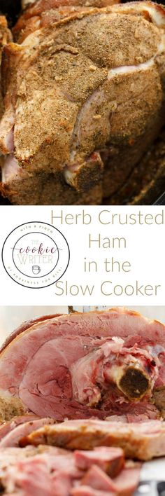 Herb Crusted Ham in the Slow Cooker | http://thecookiewriter.com | @thecookiewriter | #slowcooker