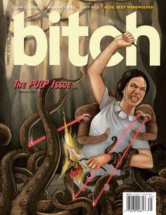 Emily Dickinson. Laser-eyed sloths. Tentacles. Cypripedium reginae. Bitch Magazine cover.