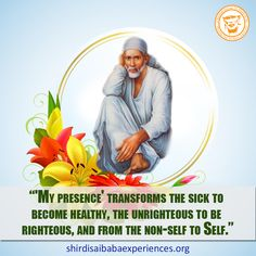 Sai Baba Is Everything To Me