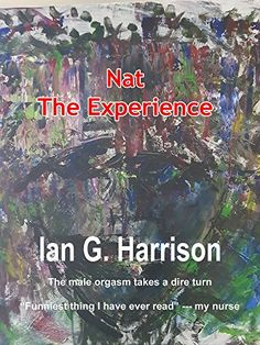 Nat: The Experience by Ian Harrison