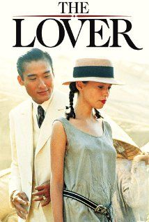 The Lover, this was instense when I first saw it back in the day...