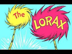 The Lorax read aloud (can be read for natural resources or conserving/saving the environment)