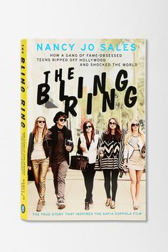 """reynoldswalt: """" The Bling Ring: How a Gang of Fame-Obsessed Teens Ripped Off Hollywood and Shocked the World """" The Bling Ring by Vanity Fair reporter Nancy Jo Sales is an in-depth expose of a band. Rings Film, Alexis Neiers, The Bling Ring, Sofia Coppola, Beach Reading, Hollywood, Rachel Bilson, Orlando Bloom, Celebrity Houses"""