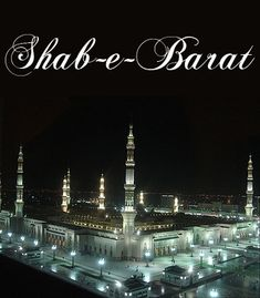 """The meaning of Shab E Barat is """"The Night of Fate."""" There is no direct information about Shab E Barat in our Holy Quran. But many hints exist in the """"Siah Sittah"""" hadith book. Muslim Caliph Hazrat Abu Bakr first explains this hadith. Shab E Baraat, Tahajjud Prayer, Sunnah Prayers, Eid Poetry, Special Prayers, Les Brown, Learn Islam, Urdu Poetry Romantic, Ramadan Mubarak"""