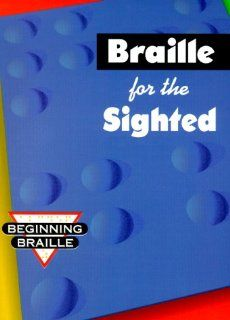 Braille for the Sighted (beginning braille book)