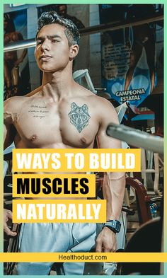 Most of us think that building muscles mean leaning on supplements and steroids. This is because the supplement industry has led us into thinking so. Muscle Mass, Gain Muscle, Build Muscle, Protein For Muscle Growth, Muscle Hypertrophy, Muscular Strength, What Is Science, Arnold Schwarzenegger, Weight Training