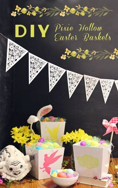 DIY Pixie Hollow Easter Baskets. Inspired by Disney's Tinker Bell and the Legend of Neverbeast.