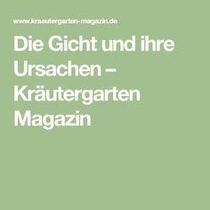 Die Gicht und ihre Ursachen – Kräutergarten Magazin