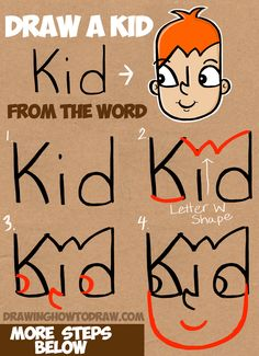 How to Draw a Cartoon Kid from the Word Kid - Easy Tutorial for Kids - How to Draw Step by Step Drawing Tutorials - Learn How to Draw a Cartoon Kid from the Word Kid – Simple Step by Step Word Cartoons Lesson for Kids Easy Drawings For Kids, Drawing For Kids, Drawing Tips, Art For Kids, Drawing Tutorials, Drawing Drawing, Kids Drawing Lessons, Drawing Ideas, Word Drawings