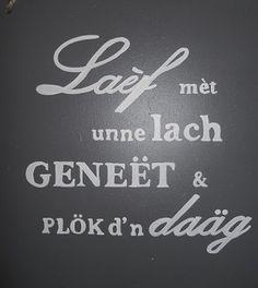 laef met unne lach Holland, Doodles, Humor, Quotes, Mardi Gras, The Nederlands, Qoutes, Humour, Quotations