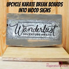Upcycle Karate Break Boards into Wood Signs Feature Diy Furniture Projects, Diy Home Decor Projects, Vinyl Projects, Cricut Cards, Cricut Vinyl, Craft Iron, Wooden Pencils, Quick And Easy Crafts, Wood Scraps