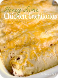 Honey Lime Chicken Enchiladas from sixsistersstuff.com.  So easy, but so delicious!  We never have leftovers with this tasty meal! #recipes #enchiladas