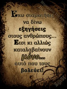 ... Feeling Loved Quotes, Love Quotes, Funny Quotes, Greek Quotes, Food For Thought, Poems, Funny Pictures, Thoughts, Feelings