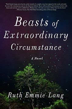Looking for magical books for women to read next? Check out Beasts of Extraordinary Circumstance by Ruth Emmie Lang.