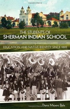 """Read """"The Students of Sherman Indian School Education and Native Identity since by Diana Meyers Bahr available from Rakuten Kobo. Sherman Indian High School, as it is known today, began in 1892 as Perris Indian School on eighty acres south of Riversi. Japanese American, Native American, American Pride, Indian Boarding Schools, Student At Work, Indian Residential Schools, San Francisco State University, Trail Of Tears, Education Policy"""