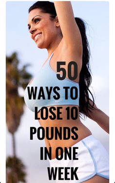 50 Ways To Lose 10 Pound In A Week