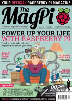 The April issue of the official Raspberry Pi magazine offers 100 pages of Raspberry Pi projects, ideas and tutorials for hackers and makers of all ages