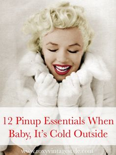 How to look pinup perfect when it's freezing. Tons of tips + 12 essential items.