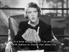Female (1933) Ruth Chatterton hasn't got time for the pain.