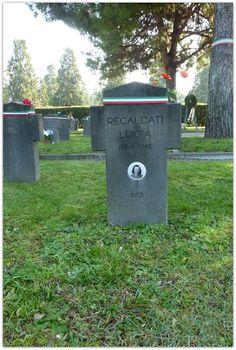 RECALCATI MARIA LUIGIA, detta Ginetta, civile, P.F.R., di anni 35, fucilata a Milano il 27 aprile 1945. Milano, Cimitero Maggiore, Campo X, Campo dell'Onore