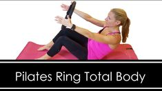 19 Minute Total Body Pilates Magic Circle Workout Magic Circle Pilates, Pilates Ring, Total Body, Burns, Health Fitness, Abs, Yoga, Workout, Youtube
