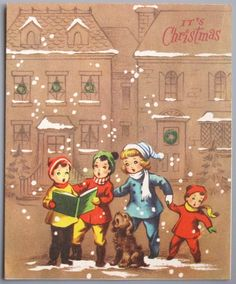 Vintage Greeting Card Christmas Cute Children Carolers Puppy Dogs Pollyanna L17