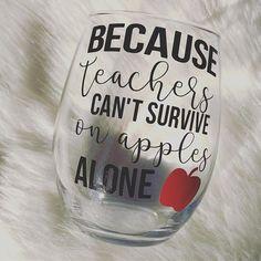 Because Teachers Cant Survive on Apples Alone Teacher Gift #teacherappreciationgifts
