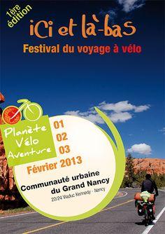 La Communauté urbaine du Grand Nancy accueille la première édition du festival du Voyage à Vélo du 1er au 3 février.  http://www.planeteveloaventure.com/festival