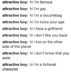 Yep that describes my life and why I'm single....
