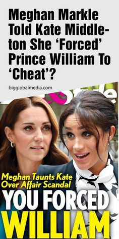 """Meghan Markle told Kate Middleton she """"practically forced"""" Prince William to """"cheat""""? Prince Harry And Megan, Prince Andrew, Prince William, Queen Elizabeth Name, Royal Baby Nurseries, After The Affair, Expecting Twins, Kate And Meghan, Princess Meghan"""
