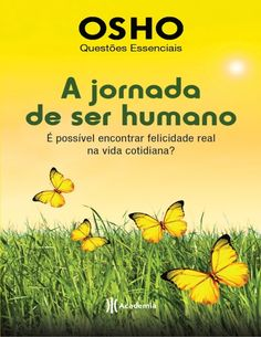 A Jornada de ser humano Osho