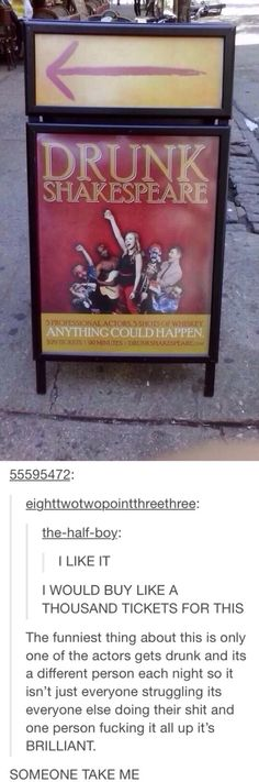 This makes me actually want to see Shakespeare... Lol