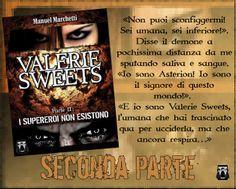 Valerie Sweets  - Parte 2: i Supereroi non esistono