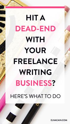 Hit a Dead-End With Your Freelance Writing Business – Trying to find clients with no luck? Are freelance writing jobs slipping you by? Here's what to do if you work from home as a freelance writer and you need more clients.
