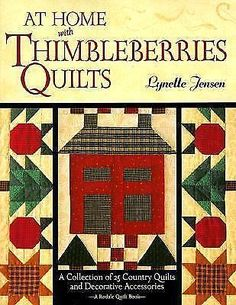 At Home with Thimbleberries Quilts :A Collection of 25 Country Quilts Book