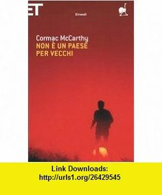 19 best ebooks on line images on pinterest pdf tutorials and non e un paese per vecchi italian edition 9788806188191 cormac mccarthy fandeluxe Gallery
