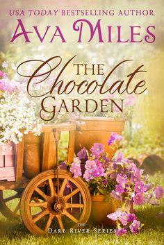 The Chocolate Garden (Dare River Book 2), Ava Miles - Amazon.com